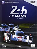 24h Le Mans 82e édition : The Yearbook of the greatest endurance race in the world