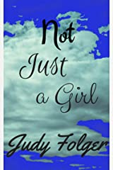 Not Just a Girl Kindle Edition