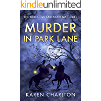 Murder in Park Lane (The Detective Lavender Mysteries Book 5)