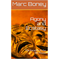 Agony and Ecstasy : The Paradox of the 8th House (English Edition)