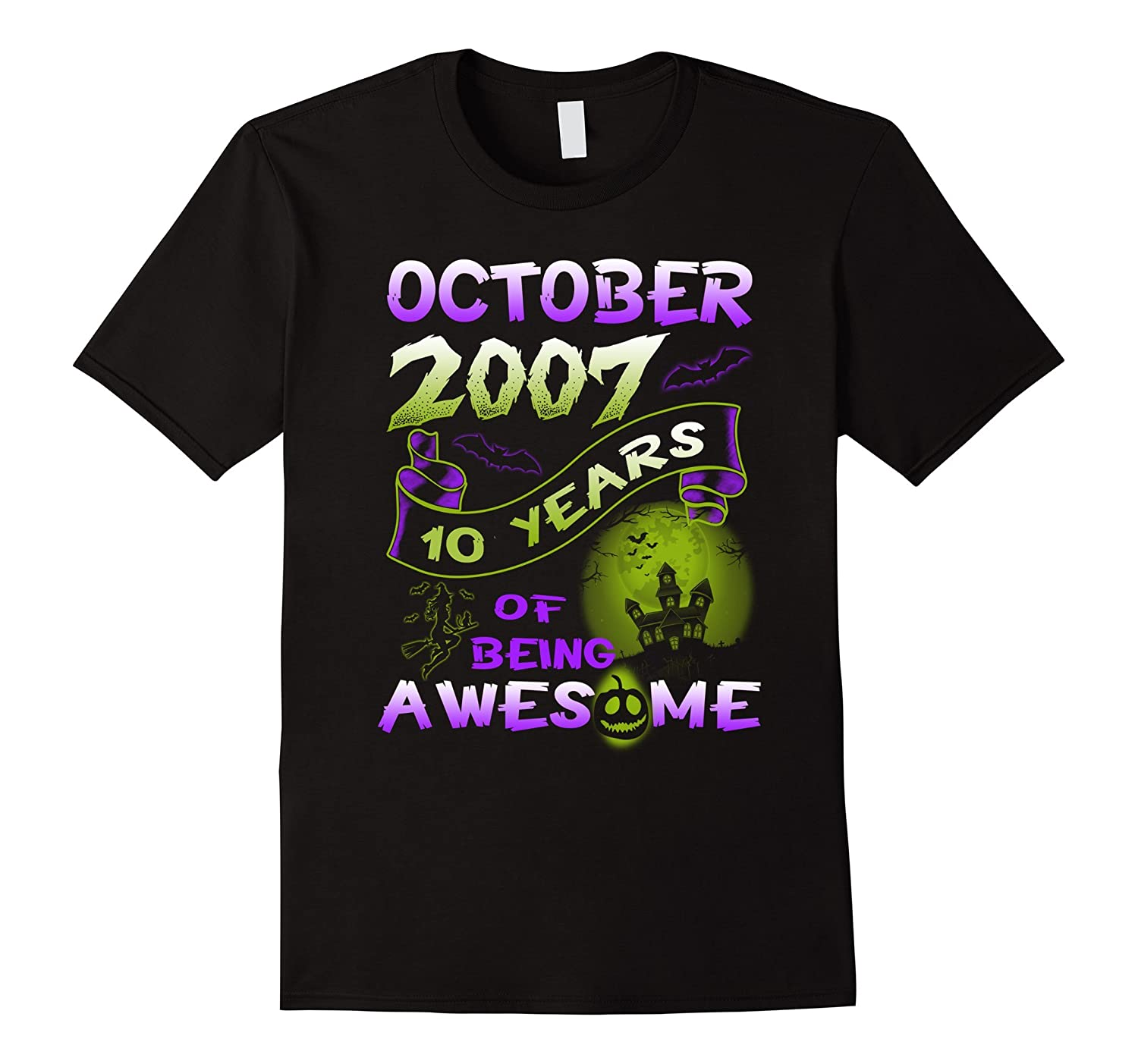 10 years of being awesome - Born in October 2007 Tshirt-Rose