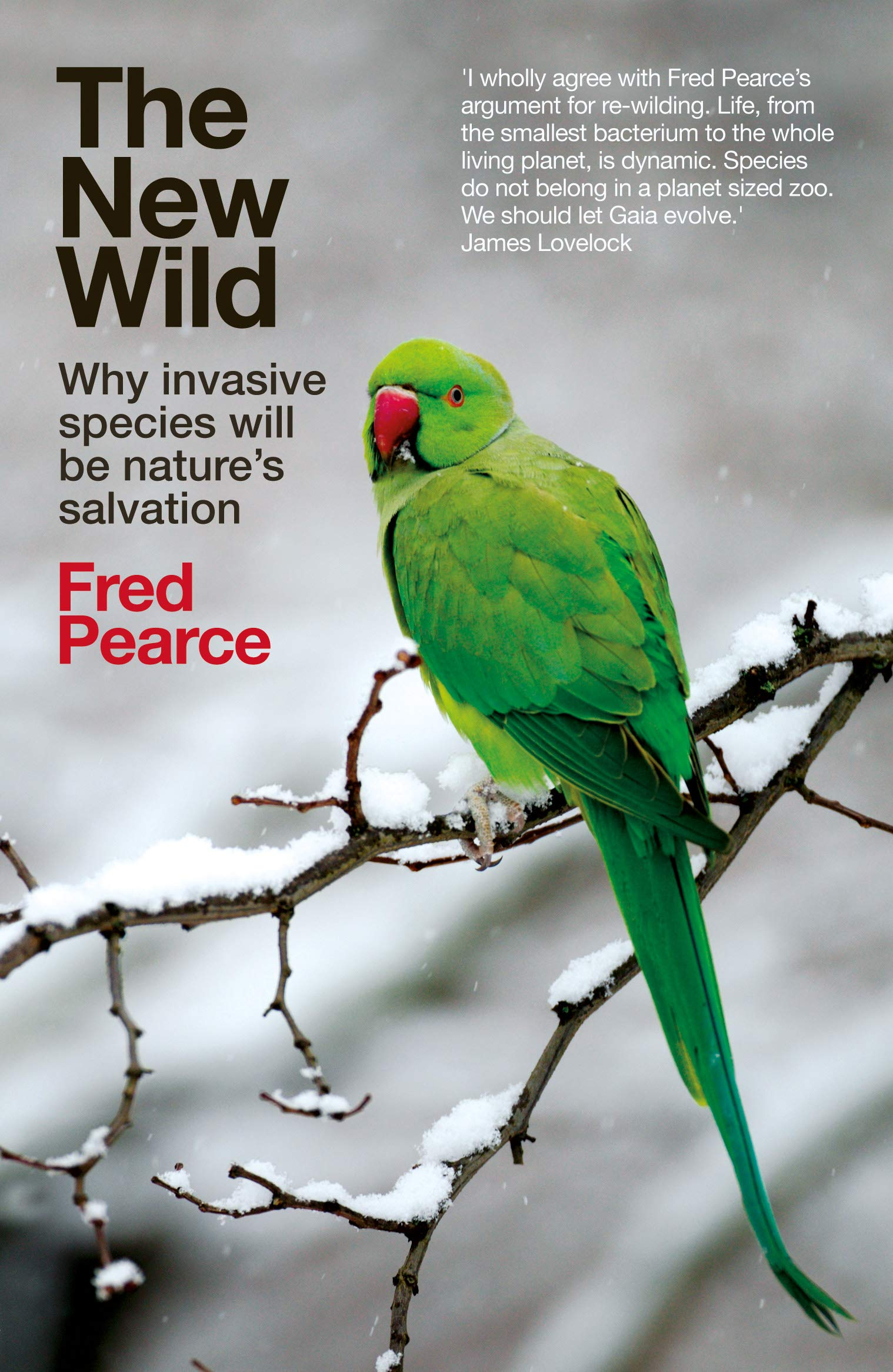5e8b8f6112f The New Wild: Why invasive species will be nature's salvation ...