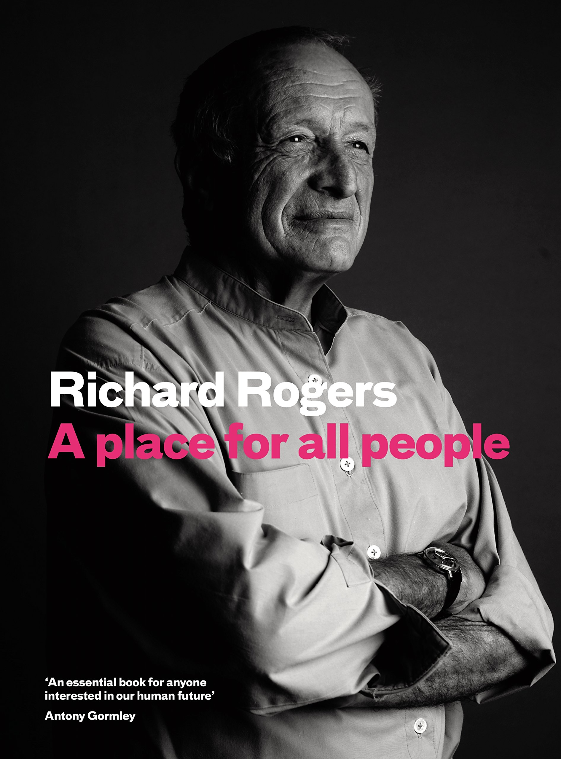 Read Online A Place for All People: Life, Architecture and the Fair Society pdf epub