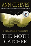 The Moth Catcher: A Vera Stanhope Mystery