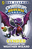 Skylanders Mask of Power: Cynder Confronts the Weather Wizard: Book 5