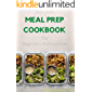 THE EASY MEAL PREP COOKBOOK For Beginners And Dummies: 60+ Recipes to Get Healthier Together
