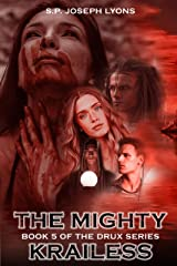 The Mighty Krailess (The DRUX Series Book 5) Kindle Edition