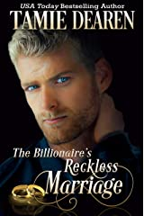 The Billionaire's Reckless Marriage (The Limitless Clean Billionaire Romance Series Book 2) Kindle Edition
