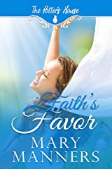 Faith's Favor (Potter's House Books (Two) Book 11) Kindle Edition
