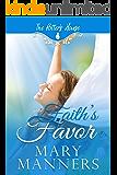 Faith's Favor (Potter's House Books (Two) Book 11)