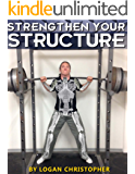 Strengthen Your Structure