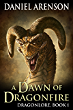 A Dawn of Dragonfire (Dragonlore Book 1)