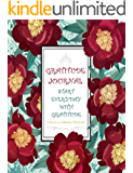Gratitude Journal - Start Everyday With Gratitude - Cultivate an Attitude of Gratitude: A Guide to Cultivate Gratitude Everyday (Gratitude Journals Book 1)