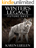 Winter's Legacy: Future Days (Winter's Saga Book 6)