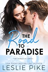 The Road To Paradise (Paradise Series Book 3) Kindle Edition