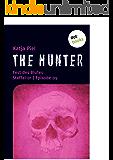 THE HUNTER: Fest des Blutes: Staffel 01| Episode 09