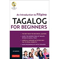 Tagalog for Beginners: An Introduction to Filipino, the National Language of ThePphilippines