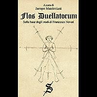 Flos Duellatorum (Progetto Fiore Vol. 3) (Italian Edition)