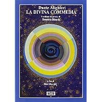 La Divina Commedia versione in prosa (Classici in