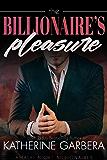 The Billionaire's Pleasure (Amalfi Night Billionaires Book 1)