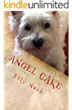 Angel Cake: From the Paws of Angel Nash!