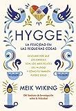 Hygge. La felicidad en las pequeñas cosas (Otros, Band 4)