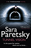Tunnel Vision: V.I. Warshawski 8 (The V.I. Warshawski Series)