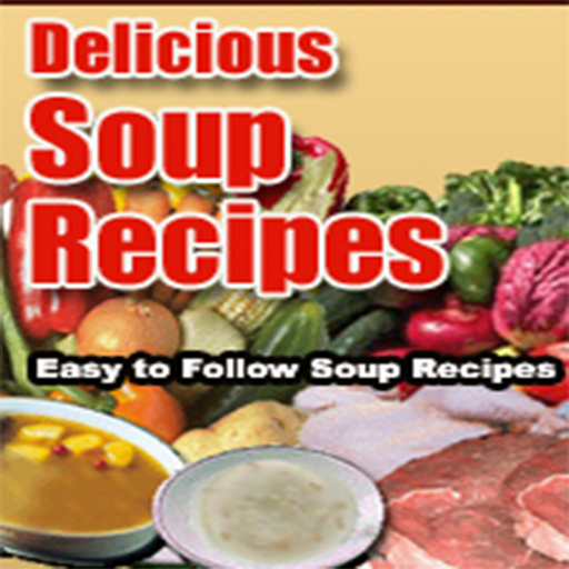 Healthy Soup Recipes : Collection Of Easy To Follow Best Soup Recipes