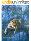 Painting Realistic Wildlife in Acrylic: 30 Step-By-Step Demonstrations