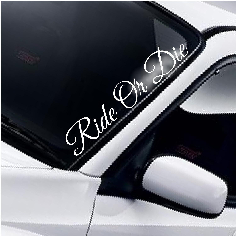 Ride or die windscreen rear window front windscreen sticker dub drift jdm car window sticker amazon co uk car motorbike