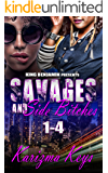Savages and Side bitches: 1-4