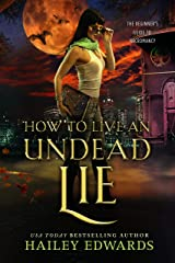 How to Live an Undead Lie (The Beginner's Guide to Necromancy Book 5) Kindle Edition
