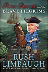 Rush Revere and the Brave Pilgrims: Time-Travel Adventures with Exceptional Americans Kindle Edition