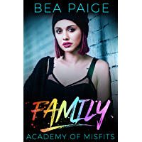 Family: A Reform School Romance (Academy of Misfits Book 3) (English Edition)