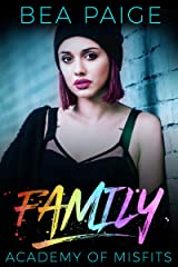 Family: A Dark High School Romance (Academy of Misfits Book 3) Kindle Edition