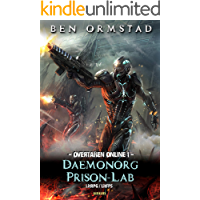 Daemonorg Prison-Lab: A Dark LitRPG / LitFPS SciFi-Shooter (Overtaken Online Book 1)