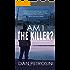 Am I the Killer? - A Luca Mystery Crime Thriller:  Book #1