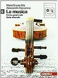 La musica. Forme, generi e stili. Vol. B. Per le Scuole superiori. Con CD Audio formato MP3. Con espansione online