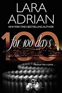 For 100 Days: A 100 Series Novel