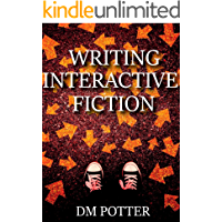 Writing Interactive Fiction