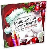 Malbuch für Erwachsene: Fröhliche Weihnachten (Ausmalen, Entspannen & Ruhen)