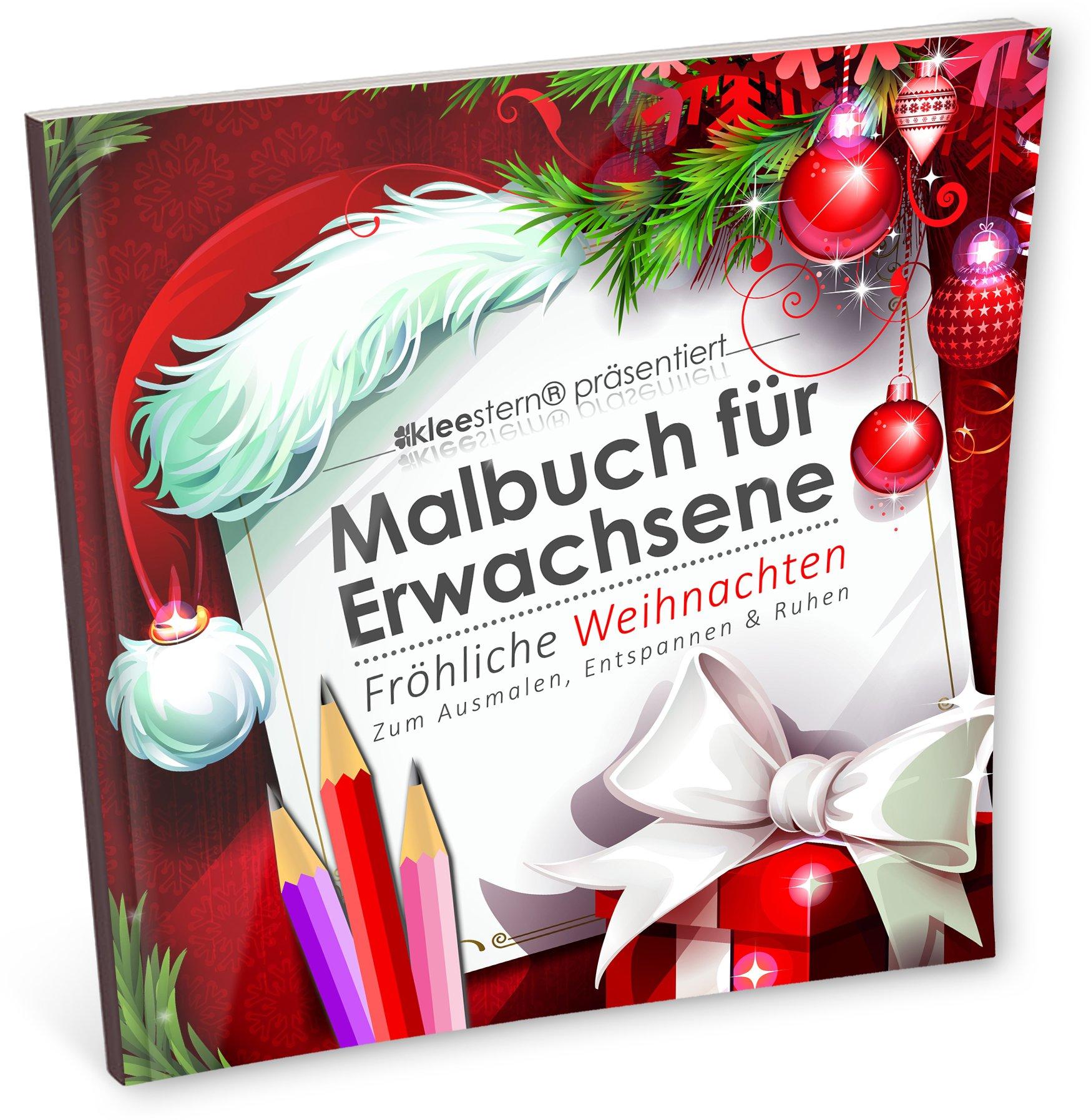 Malbuch für Erwachsene: Fröhliche Weihnachten Ausmalen, Entspannen ...