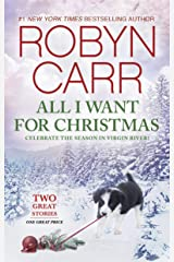 All I Want for Christmas: An Anthology (A Virgin River Novel Book 4) Kindle Edition