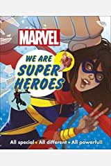 Marvel We Are Super Heroes!: All Special, All Different, All Powerful! Kindle Edition