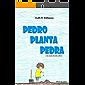 Pedro planta pedra