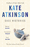 Case Histories: (Jackson Brodie) (Jackson Brodie series Book 1)