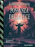 Possanza della luce (Fantasy Tales)