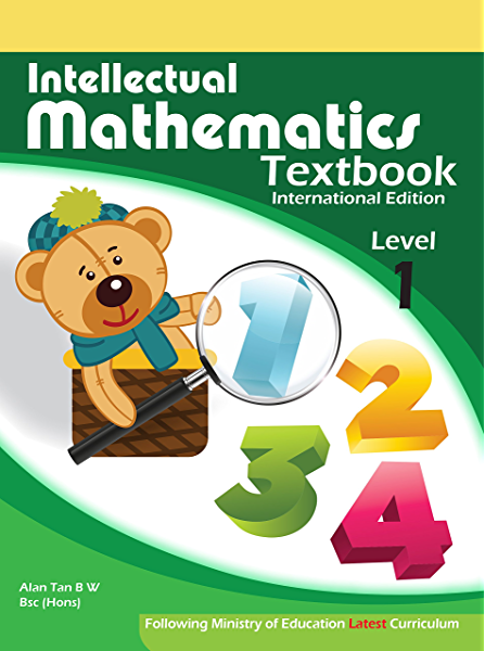 Amazon Com Intellectual Mathematics Textbook For Grade 1 Singapore Primary Mathematics Textbook For Grade 1 Ebook Tan Alan Kindle Store