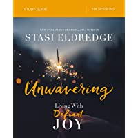 Unwavering Study Guide: Living with Defiant Joy