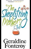 The Shoplifting Mothers' Club